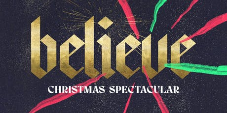 Christmas Spectacular - Believe! tickets
