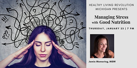 Managing Stress with Good Nutrition tickets