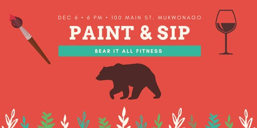 Paint & Sip @ BEAR IT ALL FITNESS
