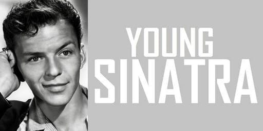 Young SINATRA - Direct from New York, Valentines Show