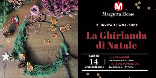 Margutta Home Workshop: La Ghirlanda di Natale