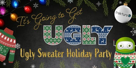 Frakture's Ugly Sweater Holiday Party tickets
