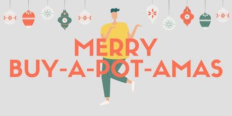 Merry Buy-a-pot-amas! tickets