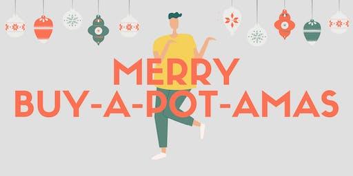 Merry Buy-a-pot-amas!