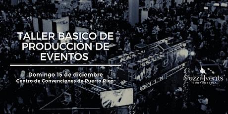 Taller Básico de Producción de Eventos tickets