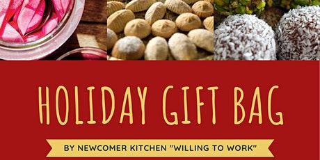 Newcomer Kitchen Holiday Gift Bag at Mustard Seed Fontbonne Ministries tickets
