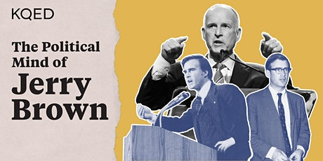The Political Mind of Jerry Brown tickets