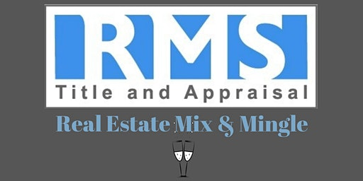 RMS Title and Appraisal Real Estate Mix & Mingle
