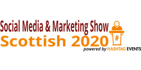 Scottish Social Media & Marketing Show 2020 tickets