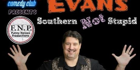 Southern Not Stupid Starring Mark Evans tickets