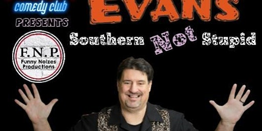 Southern Not Stupid Starring Mark Evans