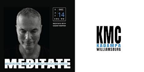 Meditate with Kadam Morten in Williamsburg (December) tickets