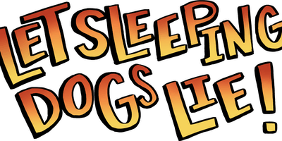 Let Sleeping Dogs Lie: A Game Show