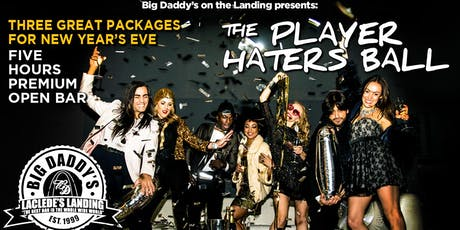 50% Off The Player Haters Ball New Years Eve Bash @ Big Daddy's on the Landing tickets