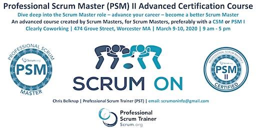 Scrum.org Professional Scrum Master (PSM) II - Worcester MA - Mar 9-10, 2020