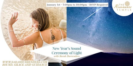 New Year's Sound Ceremony of Light billets