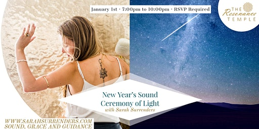 New Year's Sound Ceremony of Light