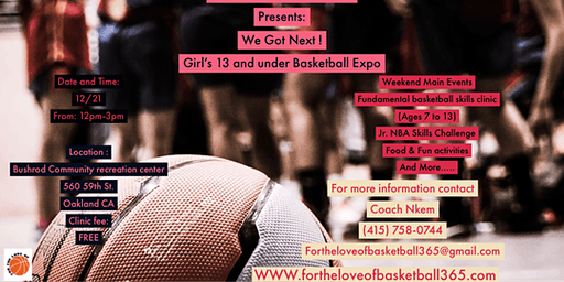 For The Love Of Basketball Presents: We Got Next! Girls Basketball Expo