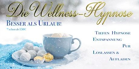 Die Wellness-Hypnose! Mit einem Lächeln durch den Winter! Tickets