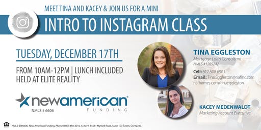 New American Funding Intro & Mini Instagram Class