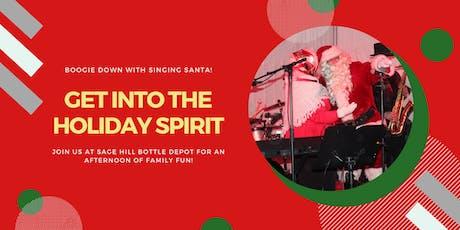 Feelin' Festive with Singing Santa! tickets