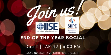 SHPE/IISE 2019END OF THE YEAR SOCIAL tickets