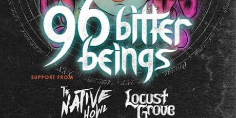 96 Bitter Beings w/ The Native Howl tickets