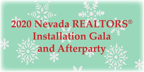 2020 Nevada REALTORS Installation Gala and Afterparty tickets