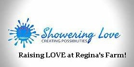 Showering LOVE at Regina's Farm