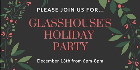 Glasshouse Holiday Party tickets