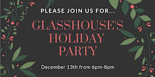 Glasshouse Holiday Party