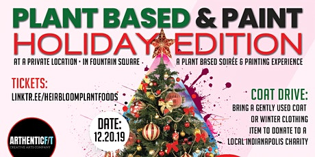 Indy's 1st Ever Plant Based and Paint with BoxxtheArtist | HOLIDAY EDITION! tickets