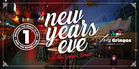 New Year's Eve & Tres Gringos Final Night tickets
