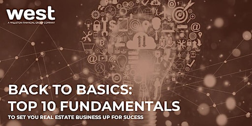 Top 10 Fundamentals to Set Your Real Estate Business Up for Success