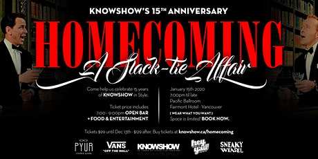 KNOWSHOW 15th Anniversary Homecoming tickets