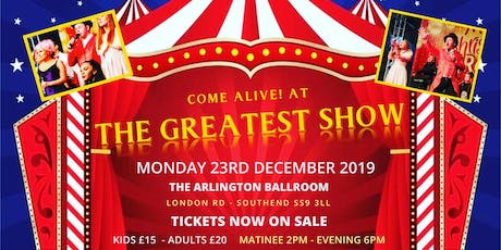 Come alive! At the Greatest Show tickets
