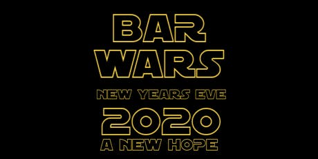 Bar Wars  2020 - NYE Party tickets