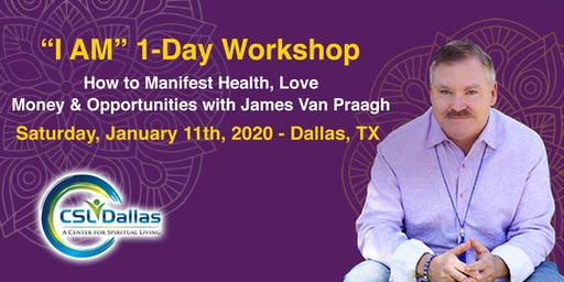 James Van Praagh - I AM - a 1- Day Interactive Workshop