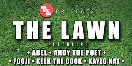 One Mic Day Presents The Lawn w/ Fooji & Friends tickets
