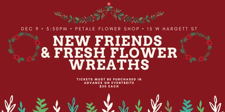 New Friends and Fresh Flower Wreaths tickets