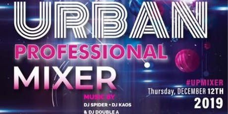 Urban Professionals Mixer - Holiday Party with a Purpose tickets