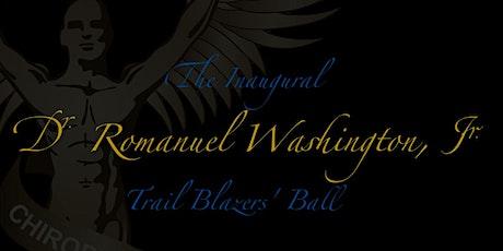 Inaugural Dr. Romanuel Washington, Jr. Trail Blazers' Ball tickets