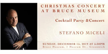 Christmas Concert at Bruce Museum with Stefano Miceli tickets