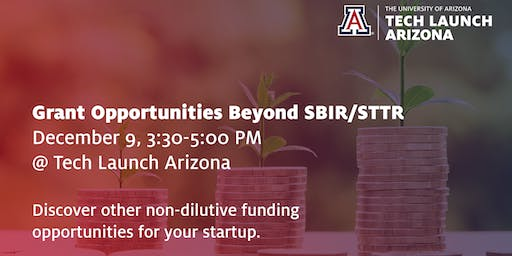 Grant Opportunities Beyond SBIR/STTR