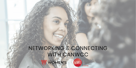 Networking & Connecting with The Canadian Women's Chamber of Commerce tickets