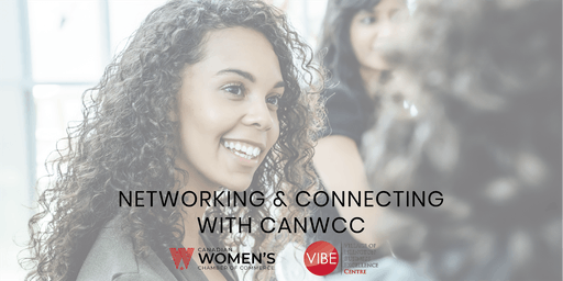 Networking & Connecting with The Canadian Women's Chamber of Commerce