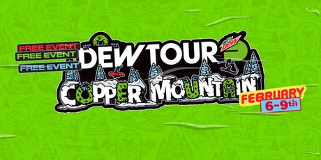 Dew Tour Copper Mountain, CO Feb. 6 - 9 tickets