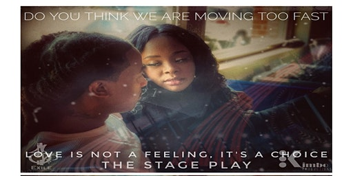 Love is not a feeling, its a choice. The Stage Play