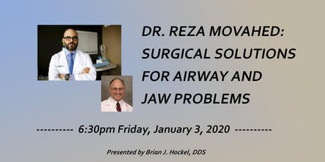 Dr. Reza Movahed: Surgical Solutions for Airway and Jaw Problems tickets