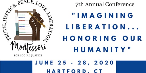 Montessori for Social Justice 7th Annual Conference